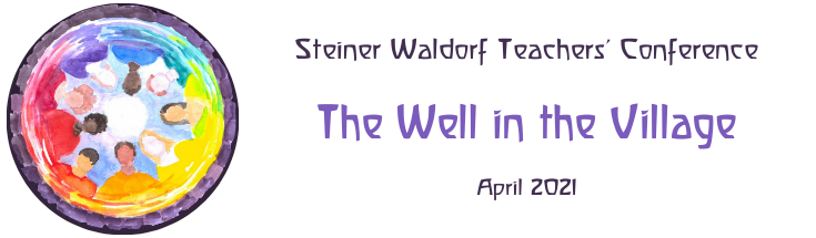 The Well in the Village - Steiner Waldorf Teachers' Conference Banner
